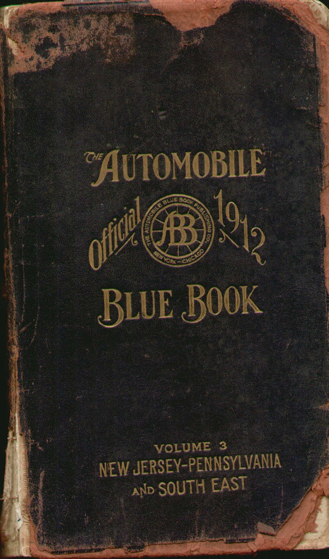 1912 THE AUTOMOBILE OFFICIAL 1912 BLUE BOOK , Volume 3 New Jersey - Pennsylvania and South East. Published by the Automobile Blue Book Publishing Co.